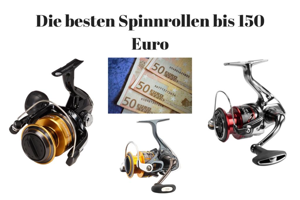 Spinnrolle bis 150 Euro